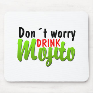 Dont Worry Mouse Pad