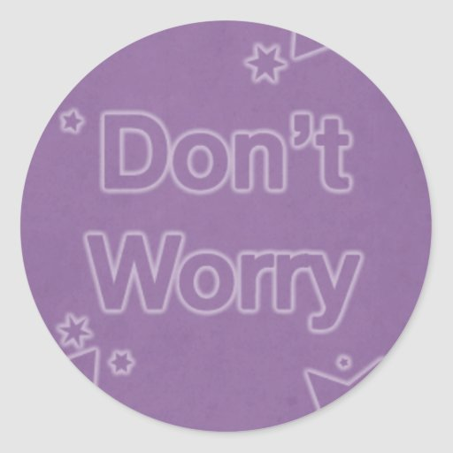 Don't Worry on a Purple Star Pattern Sticker
