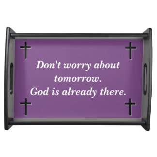 Don't Worry Serving Tray w/Black Solid Cross
