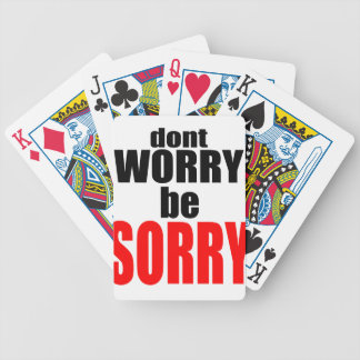 dontworrybesorry dont worry worried happy sorry jo poker deck