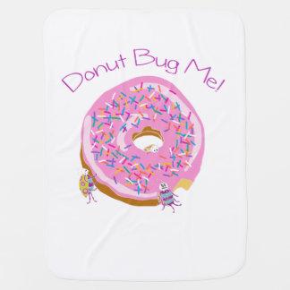 Donut Bug Me Baby Blanket