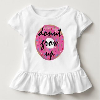 Donut Grow Up! Toddler T-shirt
