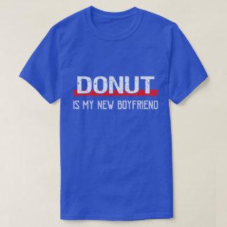 Donut Is My New Boyfriend Funny Valentine's Day T-Shirt