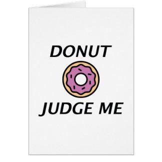Donut Judge Me Card