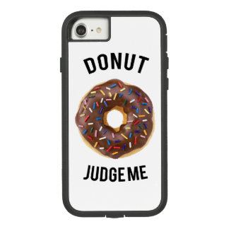 Donut judge me Case-Mate tough extreme iPhone 8/7 case