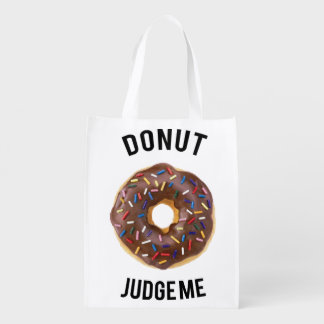 Donut judge me reusable grocery bag