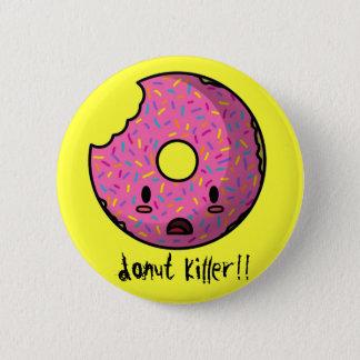 Donut Killer Button