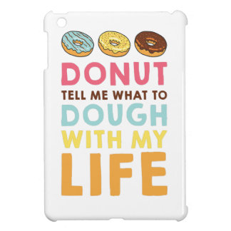 Donut Tell Me iPad Mini Case