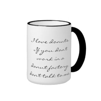Donuts are Serious. Ringer Coffee Mug