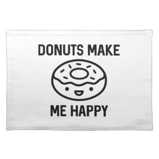 Donuts Make Me Happy Placemat