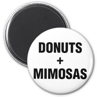 Donuts & Mimosas 2 Inch Round Magnet