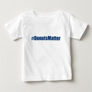 DonutsMatter Baby T-Shirt