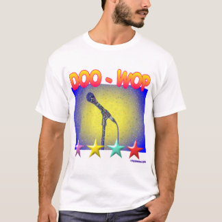 DOO-WOP ! T-Shirt