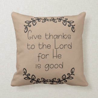 Doodle Leaves on Brown Give Thanks to the Lord Throw Pillow
