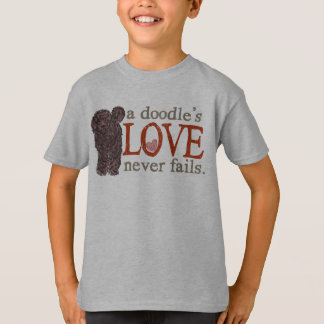 Doodle Love Never Fails - Chocolate Goldendoodle T-Shirt