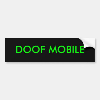 DOOF MOBILE bumper sticker