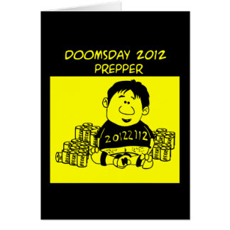 Doomsday 2012 Prepper Greeting Card