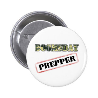 DoomsDay Prepper Stamp 2 Inch Round Button