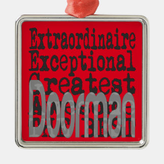 Doorman Extraordinaire Metal Ornament