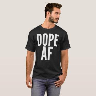 Dope AF Typography T-Shirt