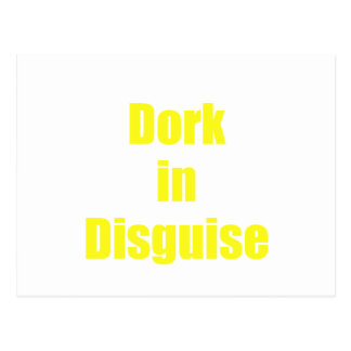 Dork in Disguise Post Cards