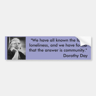 Dorothy Day bumper sticker