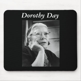 Dorothy Day mousepad
