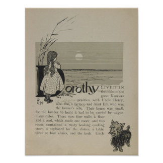 Dorothy Lived In Great Kansas Prairies Poster