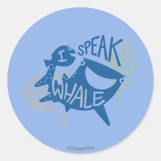 Dory & Destiny | I Speak Whale Round Sticker