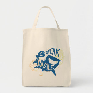 Dory & Destiny | I Speak Whale Tote Bag