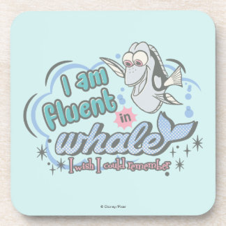 Dory   I am Fluent in Whale Comic Beverage Coaster