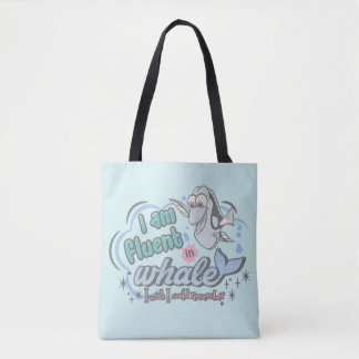 Dory   I am Fluent in Whale Comic Tote Bag