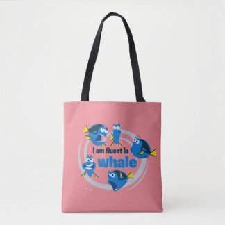 Dory   I am Fluent in Whale Tote Bag