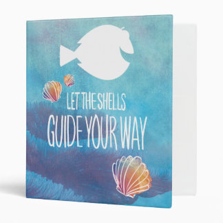 Dory   Let the Shells Guide Your Way 3 Ring Binders