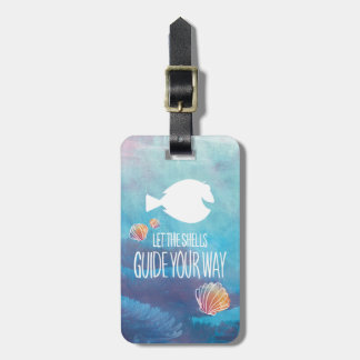 Dory | Let the Shells Guide Your Way Luggage Tag