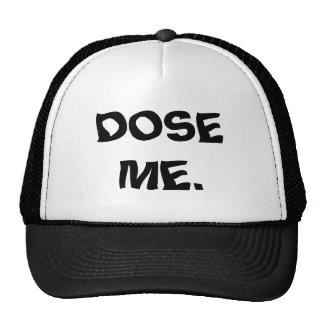 DOSE ME. TRUCKER HAT