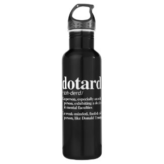Dotard Definition 710 Ml Water Bottle