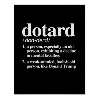 Dotard Definition Poster