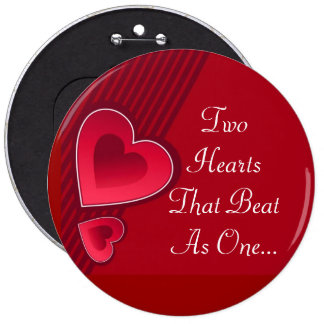 Double Hearts Two Hearts That Beat As One 6 Inch Round Button