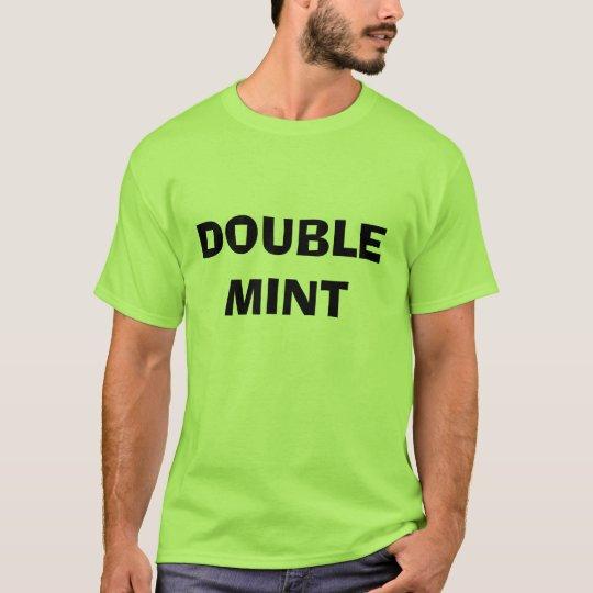 DOUBLE MINT T-Shirt