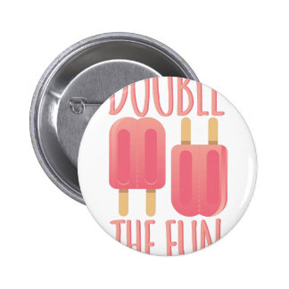 Double The Fun 2 Inch Round Button