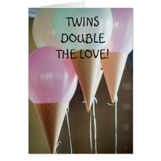 DOUBLE THE LOVE ON THE BIRTH OF YOUR TWINS CARD