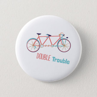Double Trouble 2 Inch Round Button