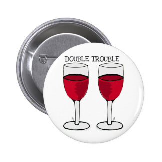 DOUBLE TROUBLE RED WINE PAIR PRINT 2 INCH ROUND BUTTON