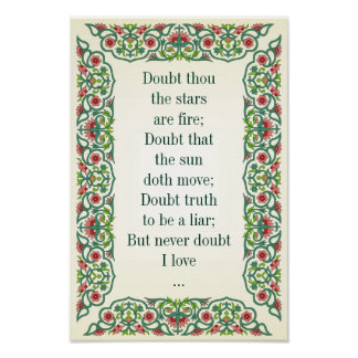 Doubt thou  the stars  are fire; Doubt that  the Poster