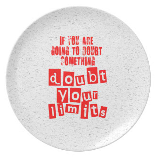 Doubt Your Limits Plate