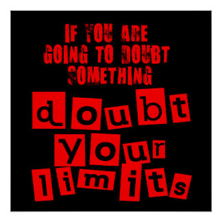 Doubt Your Limits Poster