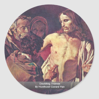 Doubting Thomas By Honthorst Gerard Van Classic Round Sticker