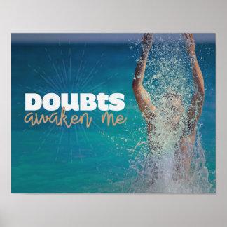 Doubts Awaken Me Poster