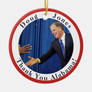 Doug Jones - Thank You Alabama - Your Text on Back Ceramic Ornament